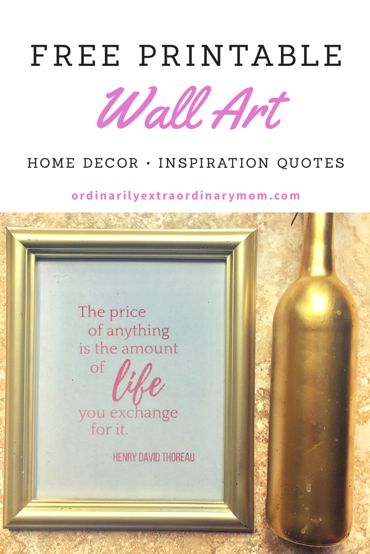 Free Gold Foil and Pink Foil Printable for the Home/Wall Art. The price of anything is the amount of life you exchange for it. Henry David Thoreau.
