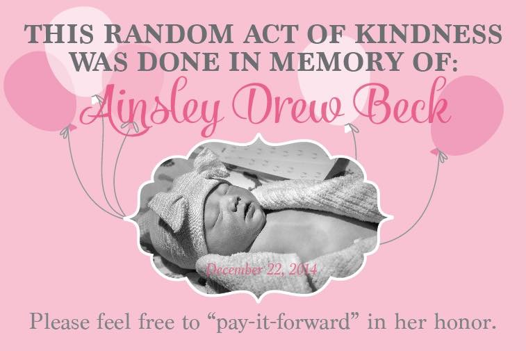 Baby Ainsley inspired one family to sponsor a random act of kindness for other families once a year