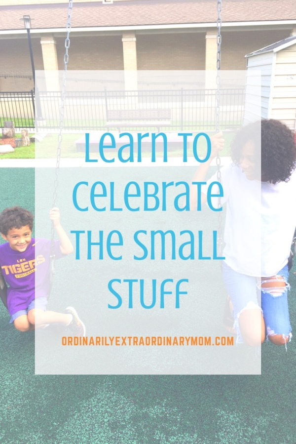 Learn to Celebrate the Small Stuff | A Lesson on Finding the Light