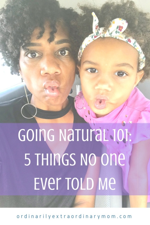 Going Natural 101 - 5 Things No One Ever Told Me