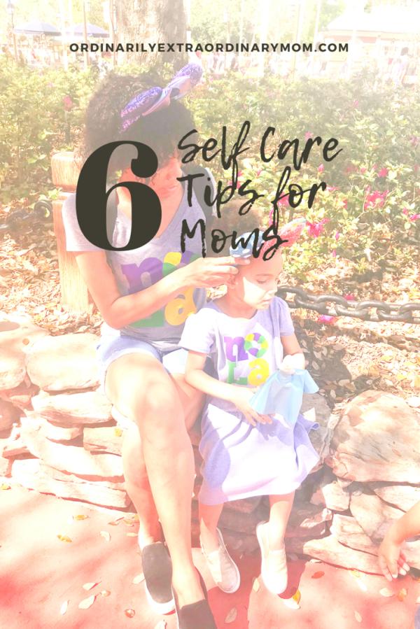 6 Self-Care Tips for Moms - #selfcare #selfcaretips #selfcareformoms #motherhood