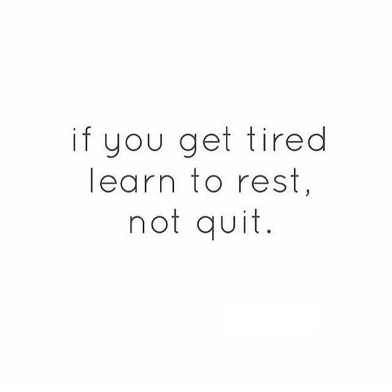 if you get tired, learn to rest - not quit. #howtoavoidburnout #avoidburnout #burnout #rest #relaxation