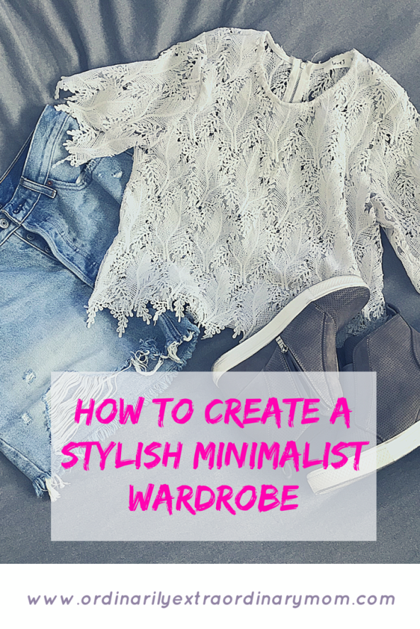 How to Create a Stylish Minimalist Wardrobe | ordinarilyextraordinarymom #minimalistwardrobe #minimalism #summerstyle #minimalistliving #minimalism #minimalist #summerwardrobe