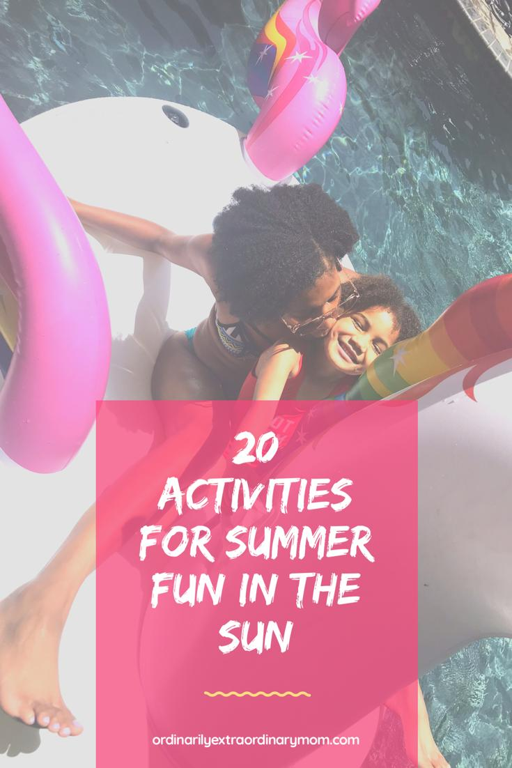 20 Activities for Summer Fun in the Sun | ordinarilyextraordinarymom #summer #summertime #summerfuninthesun #summerfunactivities #summeractivities #kidsactivities #kidactivities #summerreading #motherhood #momlife #budgetactivities #budgetfriendly