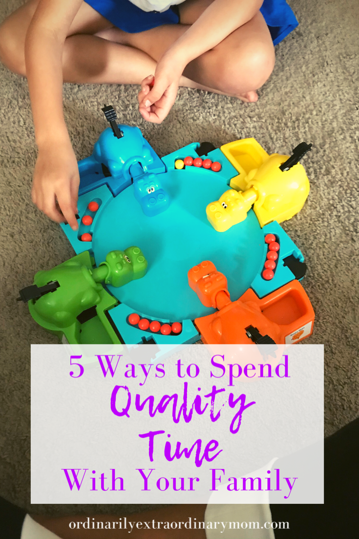5 Ways to Spend Quality Time as a Family | ordinarilyextraordinarymom #qualitytime #familytime #qualitytimefamily #qualitytimewithchildren #minimalistlifestyle #minimalism #motherhood