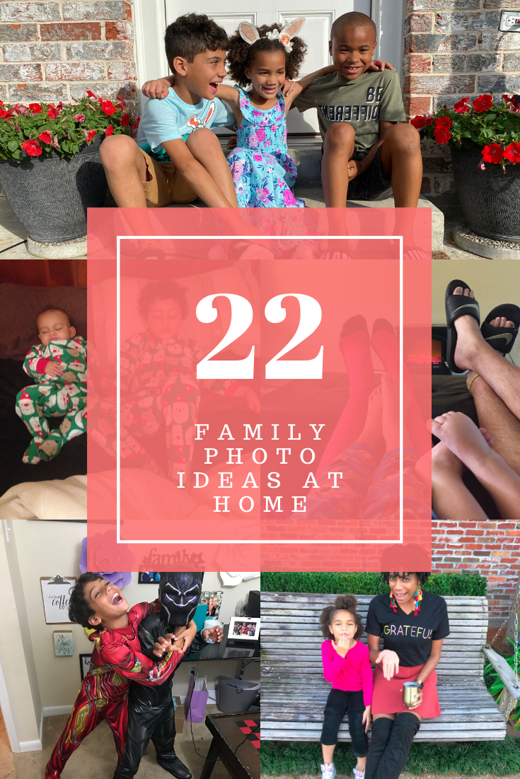 22 Family Photo Ideas at Home | ordinarilyextraordinarymom #familphotos #familyphotoideas #photosathome #iphonephotos #familyphotoshoot