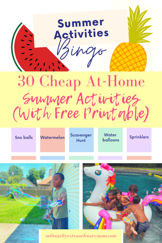 30 Cheap At-Home Summer Activities | ordinarilyextraordinarymom #summeractivities #summerbucketlist #kidsactivities #freeactivitiesforkids #cheapactivitiesforkids