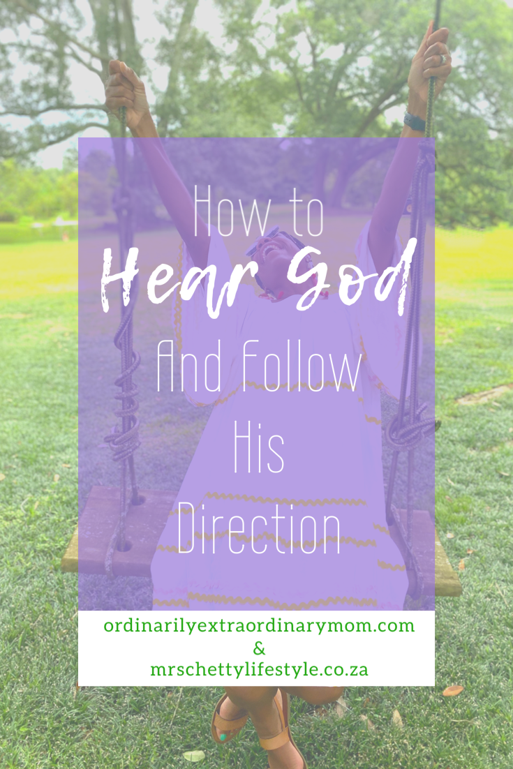 How to Hear God and Follow His Direction | ordinarilyextraordinarymom and mrschettylifestyle #heargod #heargodsvoice #godsvoice #prayer #christianliving #christianmom