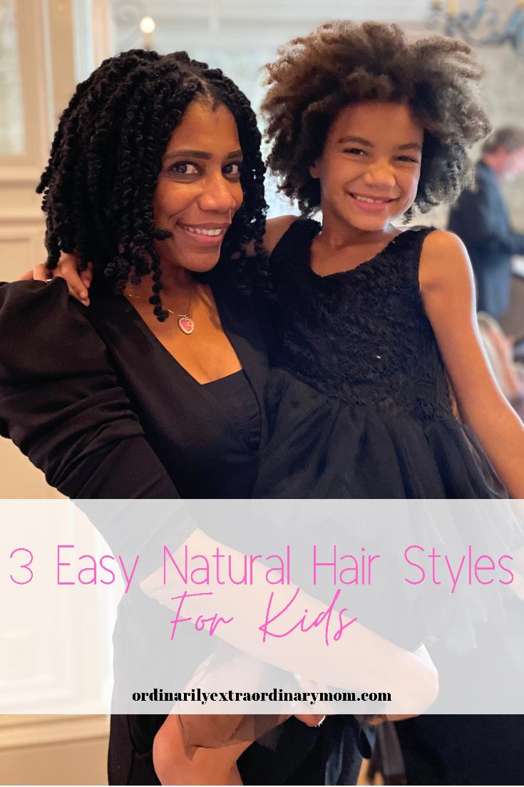 3 Easy Natural Hair Styles for Kids | ordinarilyextraordinarymom #naturalhairstyles #kidsnaturalhair #naturalhairforkids #curlyhairstyles #curlyhairstylesforkids
